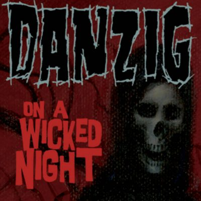 "Danzig - On A Wicked Night (7"" Single)"
