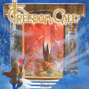 Freedom Call - Stairway To Fairyland (Jewel Case CD)