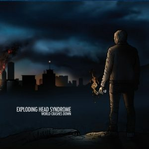 Exploding Head Syndrome - World Crashes Down (Jewel Case CD)