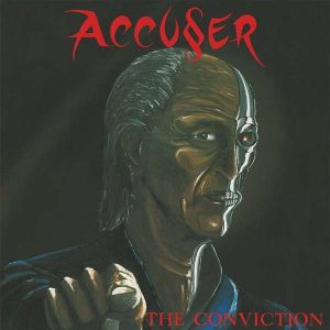Accuser - The Conviction (LP)