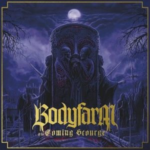 Bodyfarm - The Coming Scourge (LP)