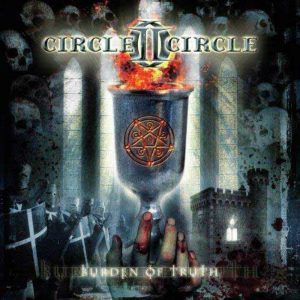 Circle II Circle - Burden Of Truth (Digipack CD)