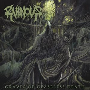 Ruinous - Graves of Ceaseless Death (LP)