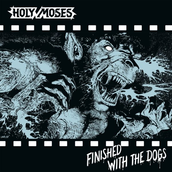 Holy Moses - Finished With The Dogs (Silver LP)