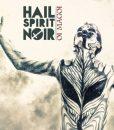 Hail Spirit Noir - Oi Magoi (Digipack CD)