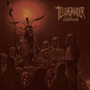 Teethgrinder - Nihilism (LP)