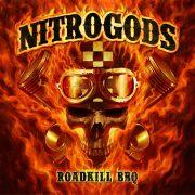 Nitrogods - Roadkill BBQ (Red / Black Streaks LP & CD)