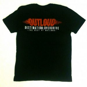 Outloud - Destination : Overdrive T-Shirt