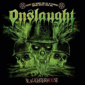 Onslaught - Live At The Slaughterhouse (Digipack CD & DVD)