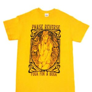 Phase Reverse - F*ck For A Buck T-Shirt (Yellow)