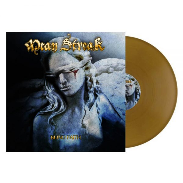 Mean Streak - Blind Faith (Gatefold Gold LP)