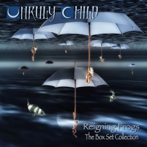 Unruly Child - Reigning Frogs (Special Boxset)