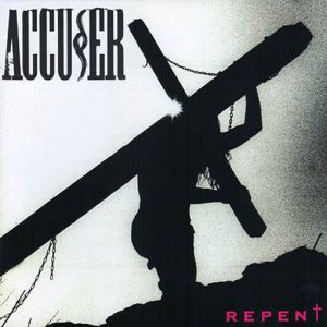 Accuser - Repent (LP)