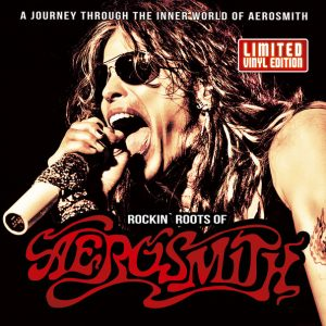 Aerosmith - Rockin' Roots Of Aerosmith (LP)