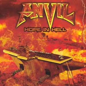 Anvil - Hope In Hell (Digipack CD)