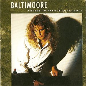 Baltimoore - There's No Danger On The Roof (Jewel Case CD)