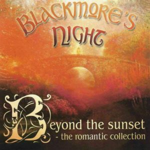 Blackmore's Night - Beyond The Sunset - The Romantic Collection (Jewel Case CD & DVD)