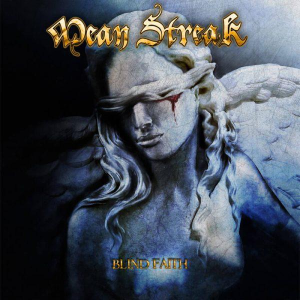 Mean Streak - Blind Faith (Gatefold Blue LP)