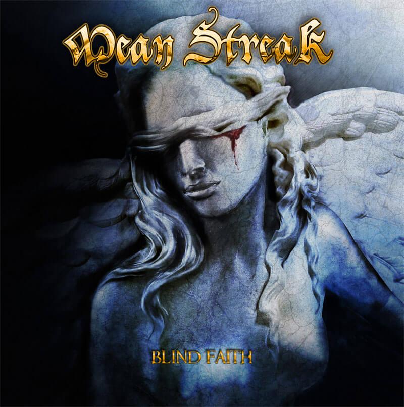 Mean Streak - Blind Faith (Gatefold Gold LP)