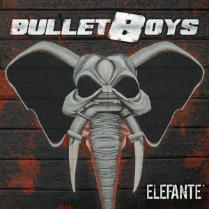 Bullet Boys - Elefante (Jewel Case CD)