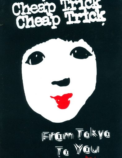 Cheap Trick - From Tokyo To You Live In Japan Special One (DVD & CD)