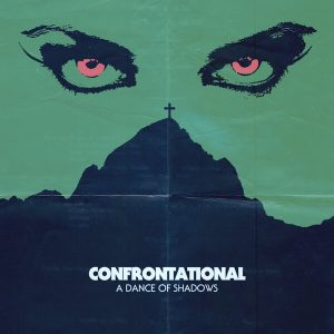 Confrontational - A Dance Of Shadows (Green LP)