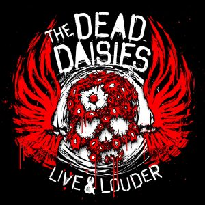 Dead Daisies, The - Live & Louder (Digipack CD & DVD)