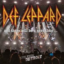 Def Leppard - And There Will Be A Next Time... Live From Detroit (Digipack Double CD & DVD)