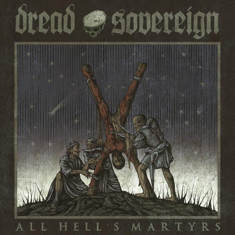 Dread Sovereign - All Hell's Martyrs (Red LP)