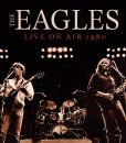 Eagles - Live On Air 1980 (Jewel Case CD)