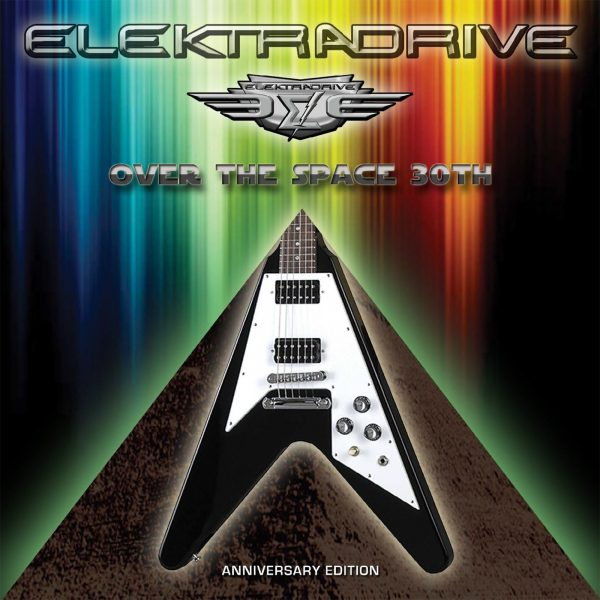 Elektradrive - Over The Space - 30th Anniversary Edition (Jewel Case CD)