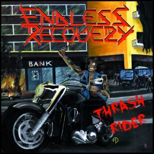 Endless Recovery - Thrash Rider (Jewel Case CD)