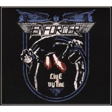 Enforcer - Live By Fire (Double Digipack CD & DVD)