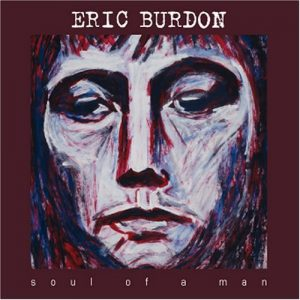 Eric Burdon - Soul Of A Man (Jewel Case CD)
