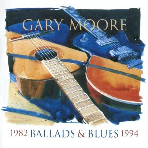 Gary Moore - Ballads & Blues (Slipcase CD & DVD)