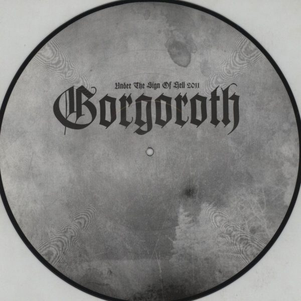 Gorgoroth - Under The Sign Of Hell 2011 (Picture LP)