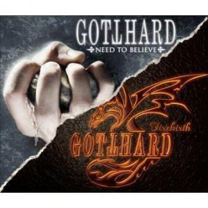 Gotthard - Need To Believe / Firebirth (Double CD)