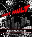 Hevidence - Nobody's Fault (Jewel Case CD)