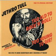 Jethro Tull - Too Old To Rock 'n' Roll: Too Young To Die (The TV Special Edition) (Jewel Case CD)