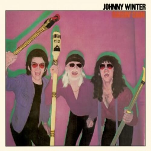 Johnny Winter - Raisin' Cain (LP)