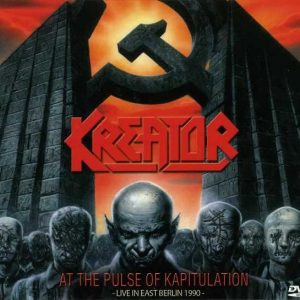 Kreator - At The Pulse Of Kapitulation - Live In East Berlin 1990 (DVD & CD)