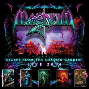 Magnum - Escape From The Shadow Garden - Live 2014 (LP & CD)