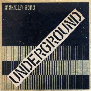 Manilla Road - Underground (Vinyl EP)