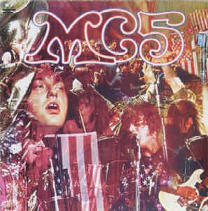 MC5 - Kick Out The Jams (Jewel Case CD)