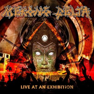 Mekong Delta - Live At An Exhibition (Digipack CD)