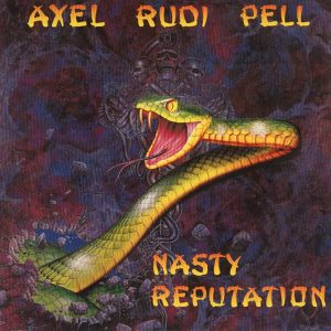 Axel Rudi Pell - Nasty Reputation (Jewel Case CD)
