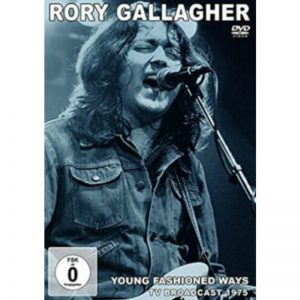 Rory Gallagher - Young Fashioned Ways Tv Broadcast 1975 (DVD)