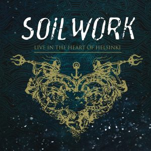 Soilwork - Live In The Heart Of Helsinki (Digipack Double CD &DVD)