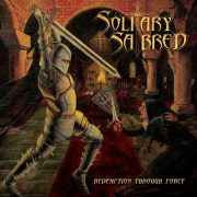 Solitary Sabred - Redemption Through Force (Jewel Case CD)