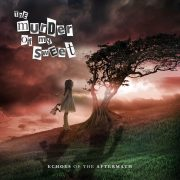 Murder Of My Sweet - Echoes Of The Aftermath (Jewel Case CD)